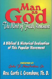 Man as God - The Word of Faith Movement