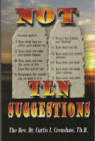 Not Ten Suggestions by Curtis I Crenshaw