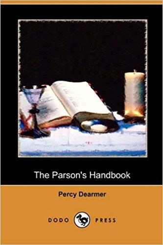 Parson's Handbook, Percy Dearmer.