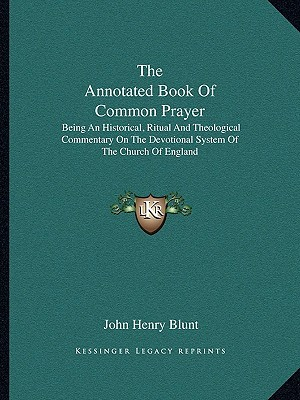 The Annotated Book of Common Prayer, John Henry Blunt.