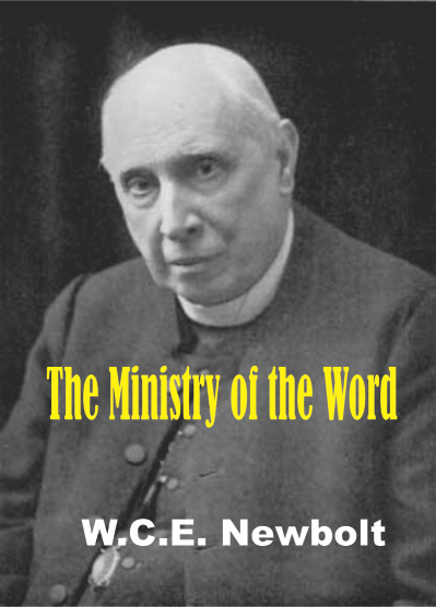 The Ministry of the Word by WCE Newbolt